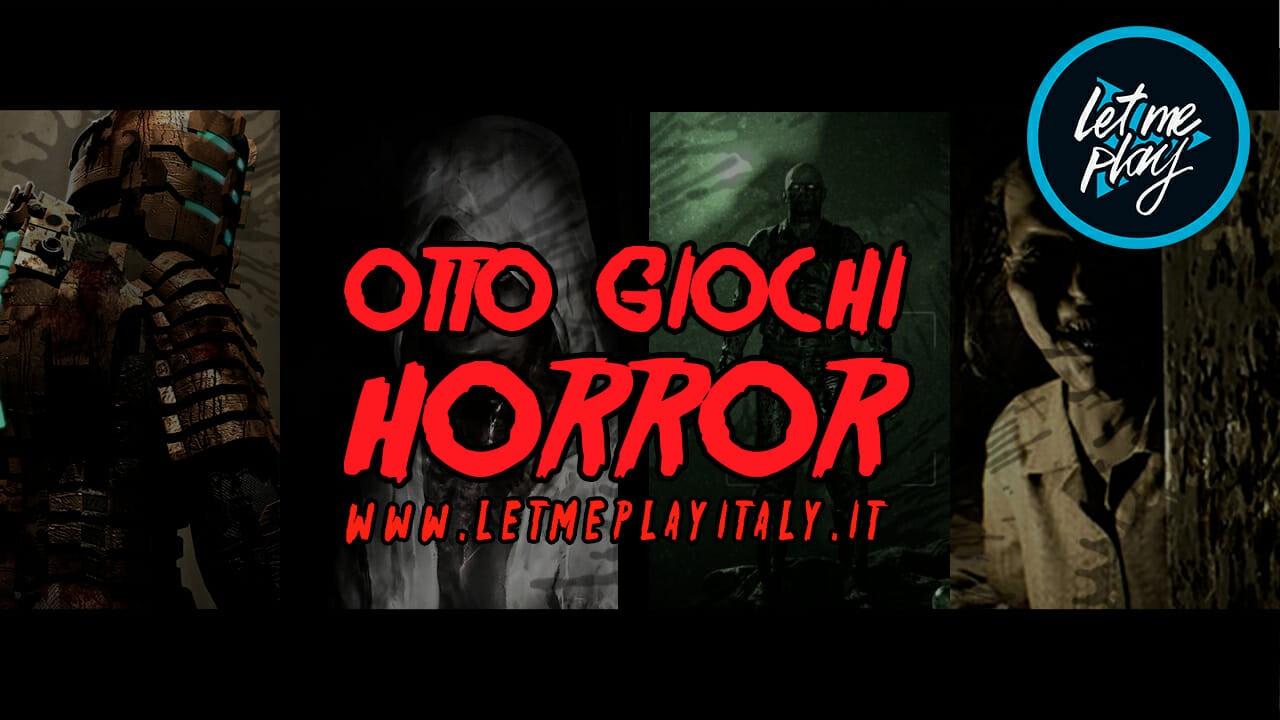 8 VIDEOGAMES HORROR DA GIOCARE LA NOTTE DI HALLOWEEN